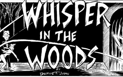 Read Award-Winning Graphic Short 'Whisper in the Woods' in Famous Monsters 290